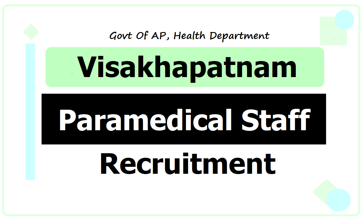 Visakhapatnam Staff Nurse, Lab Technician, Pharmacist & other Posts Recruitment 2020 – Application Form