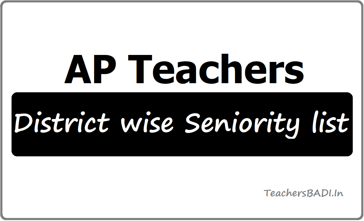 AP Teachers District wise Seniority list