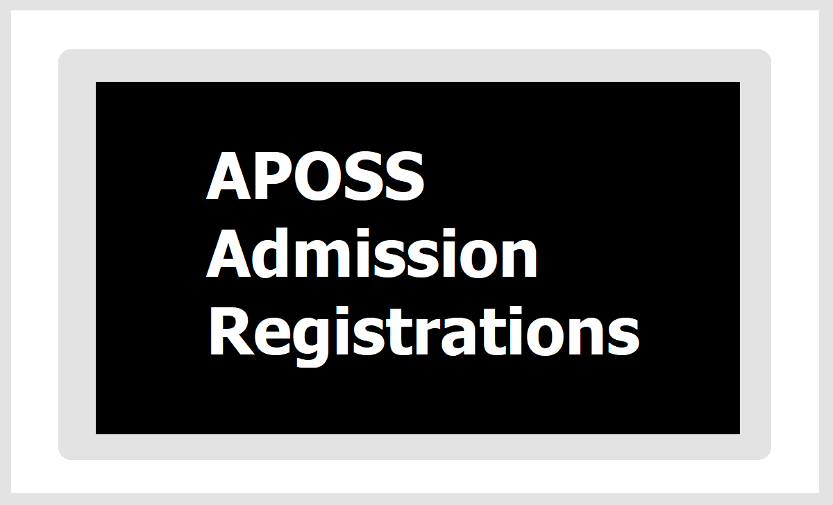 APOSS SSC Inter Admission Online Registrations