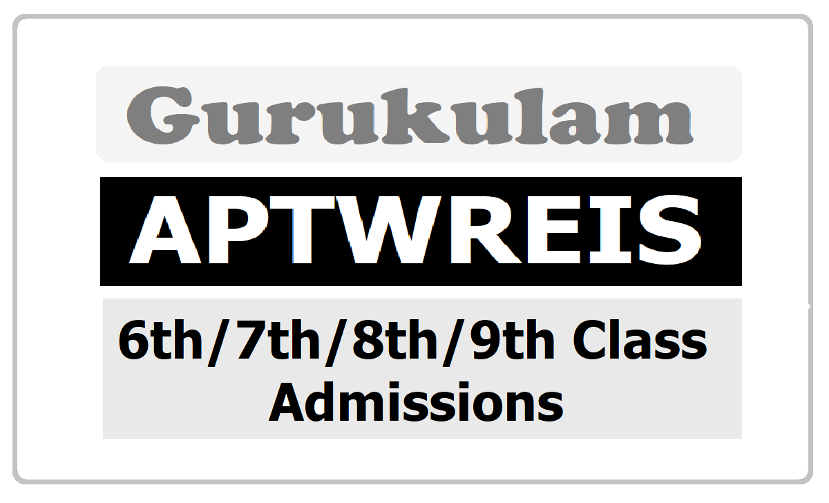 APTWREIS 6th 7th 8th 9th Class Admissions 2020 without Entrance Test for AP Tribal Welfare Gurukulams