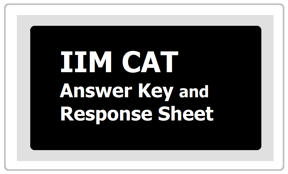 CAT 2020 Answer Key and Response Sheet Released, How to Download