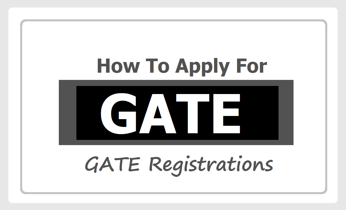 How to Apply for GATE 2021