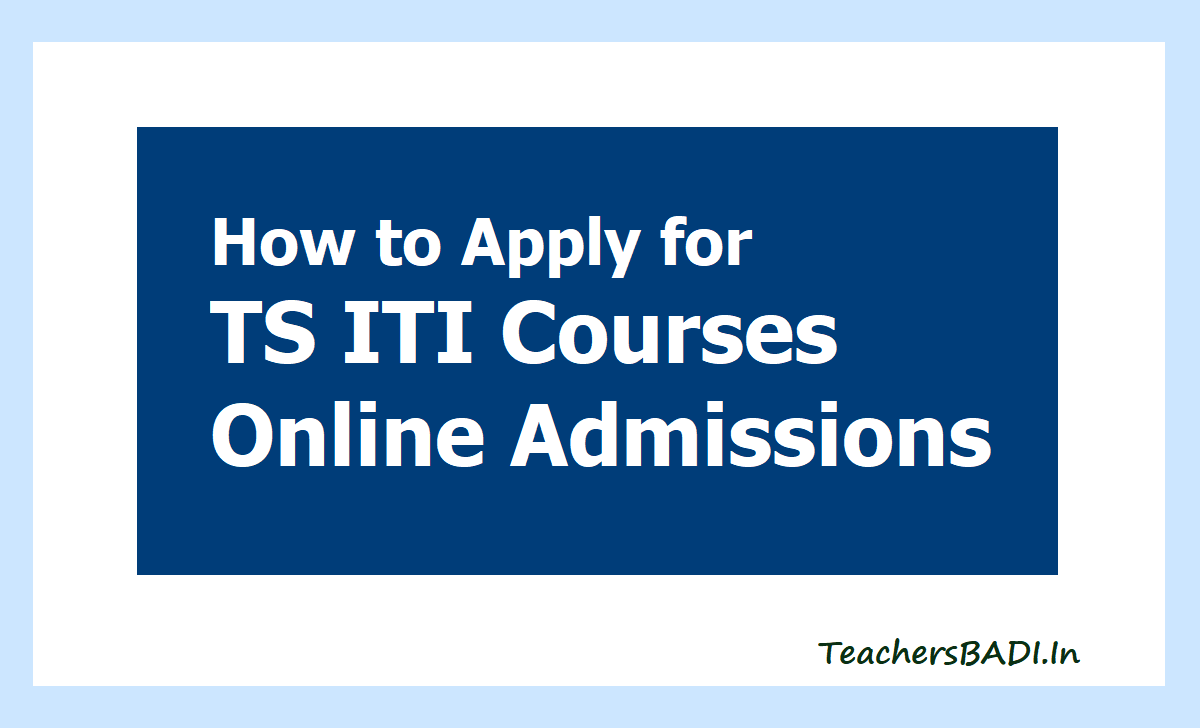 How to Apply for TS ITI Online Admissions 2020