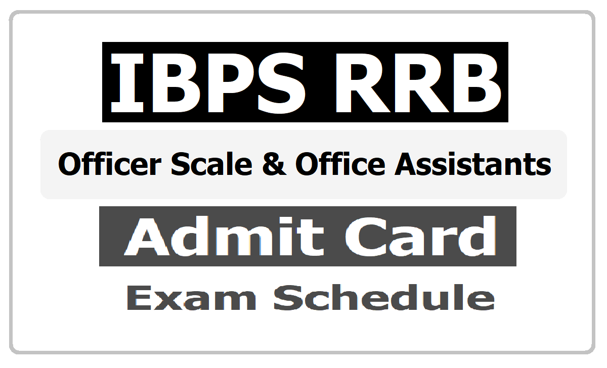 IBPS RRB Officer Scale and Office Assistants Exam Schedule 2020 Released at ibps.in