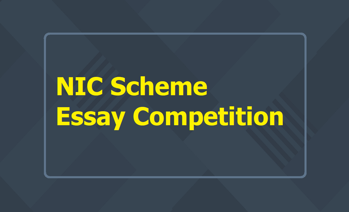 NIC Scheme Essay Competitions
