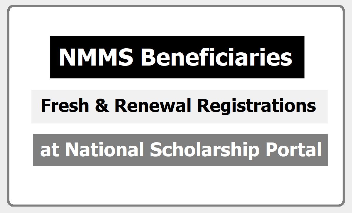 NMMS Beneficiaries Fresh & Renewal Registration 2021