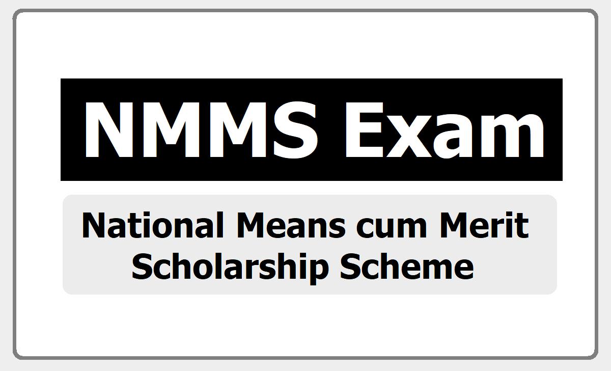 NMMS Exam 2020 for getting Scholarships under National Means-cum-Merit Scholarship Scheme