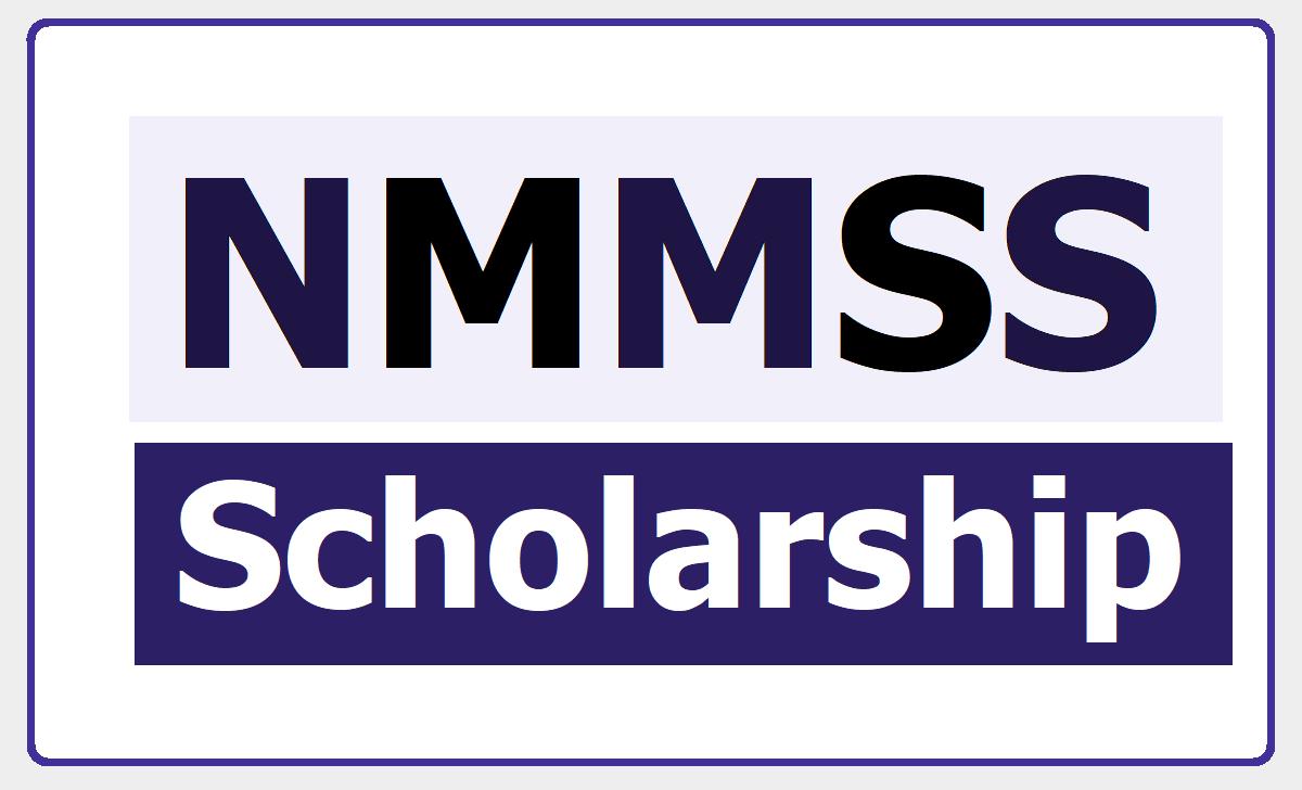 NMMSS Scholarship 2020 under National Means-cum-Merit Scholarship Scheme
