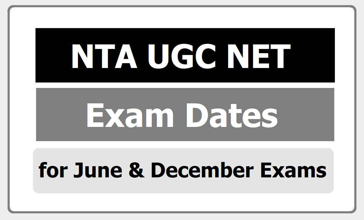 NTA UGC NET Exam Dates 2020 for June and December Exams