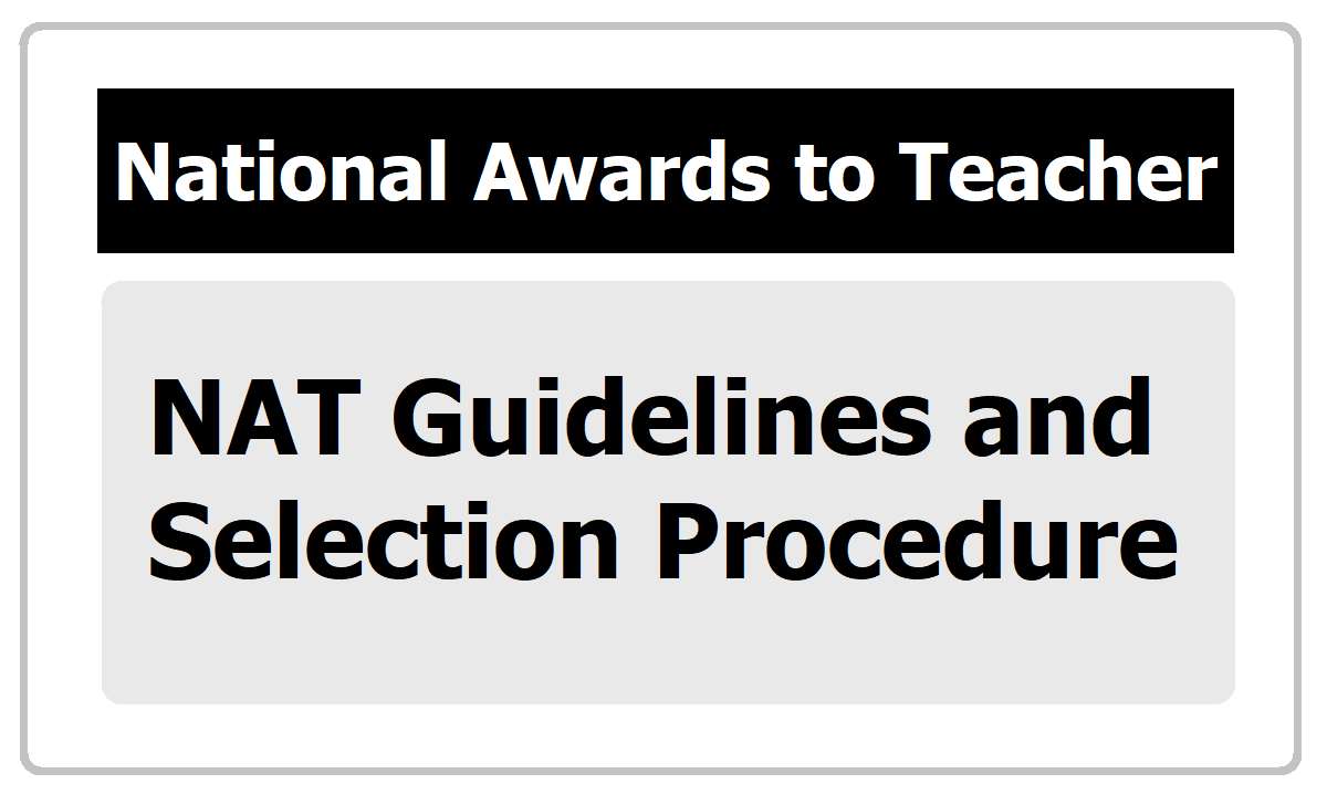 National Awards to Teachers 2020 Guidelines, Selection Procedure