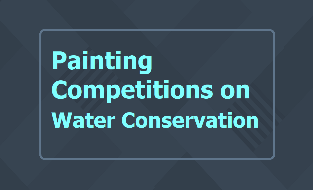 Painting Competitions on Water Conservation 2020