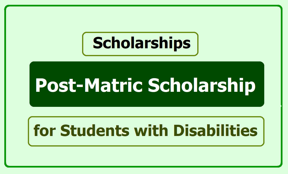 Post-Matric Scholarship for Students with Disabilities 2020