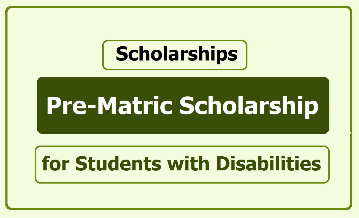 Pre-Matric Scholarship for Students with Disabilities 2020