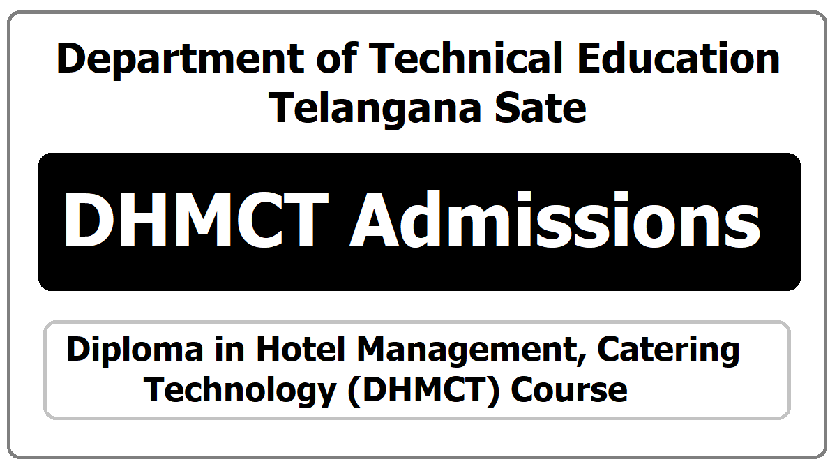 TS Diploma in Hotel Management, Catering Technology(HM & CT) Admissions 2020