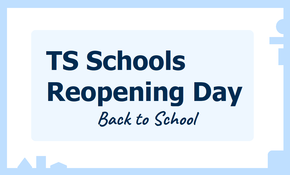 TS Schools to Reopening Day