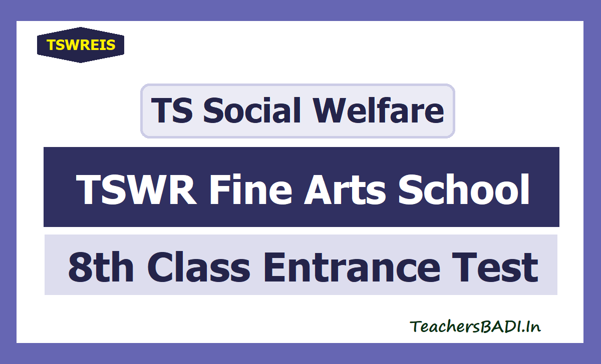 TSWR Fine Arts School Entrance Test 2021 for Class 8 Admissions, Apply Online