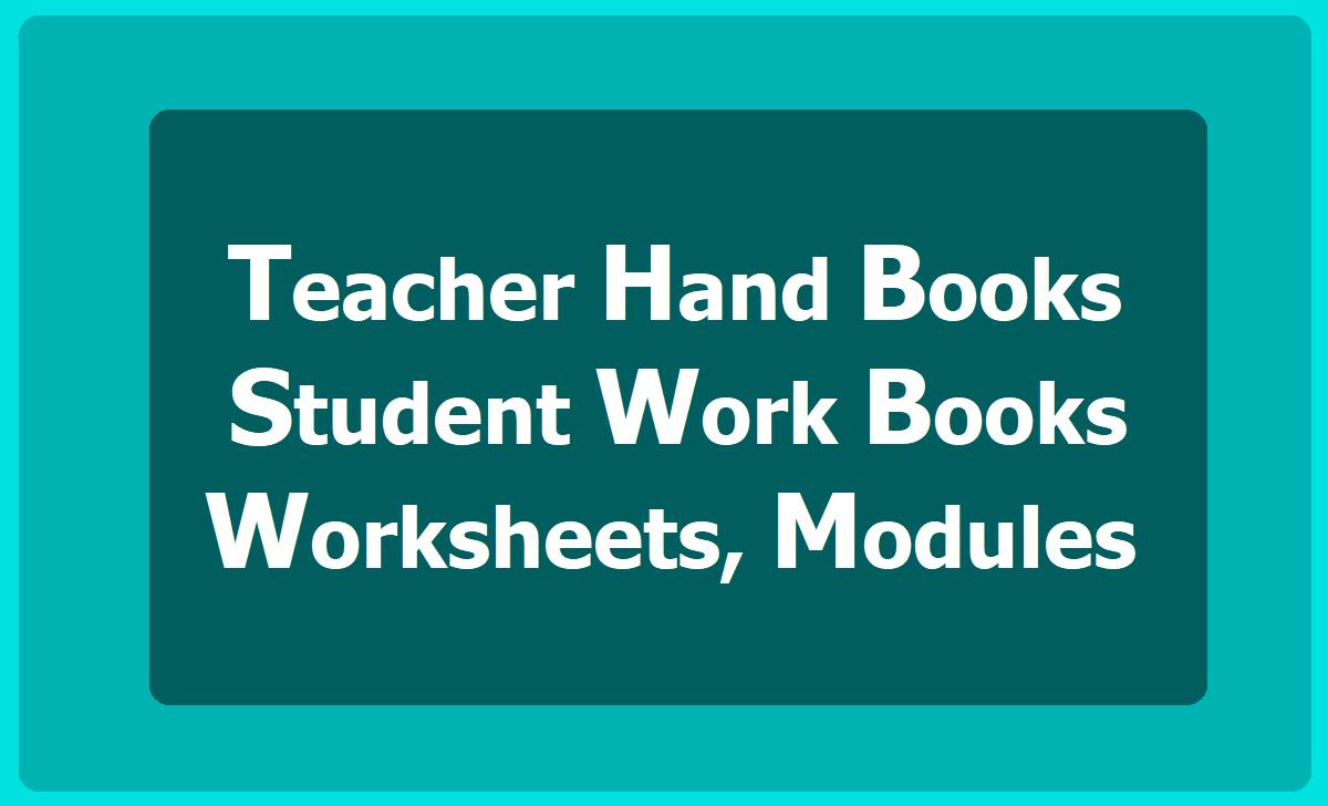 Teacher Hand Books, Student Work books & Worksheets