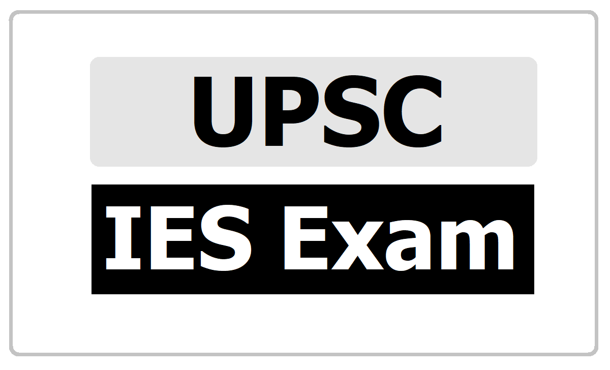 UPSC IES Exam 2020 Notification Released  and Check Details from Here