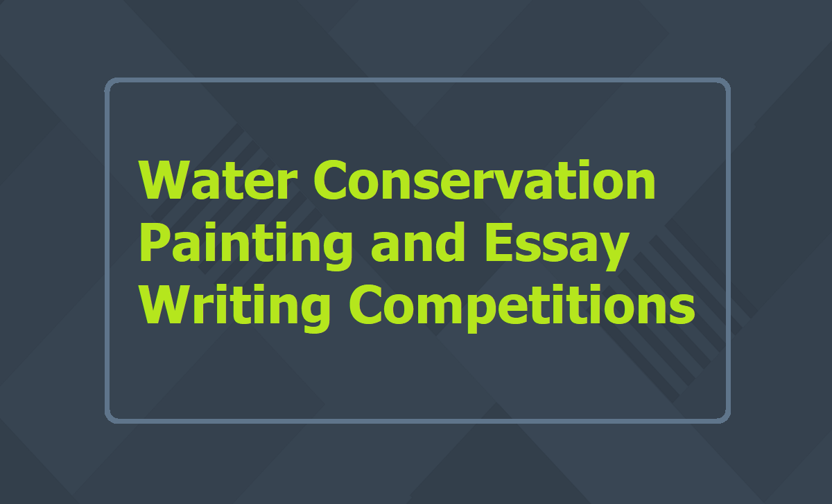 Water Conservation Painting & Essay Writing Competitions