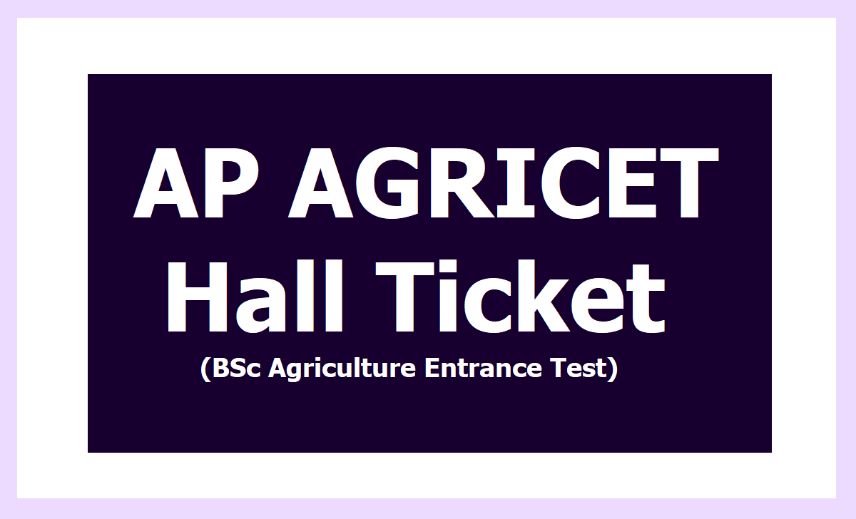 AP AGRICET Hall Tickets 2020 (BSc Agriculture Entrance Test)