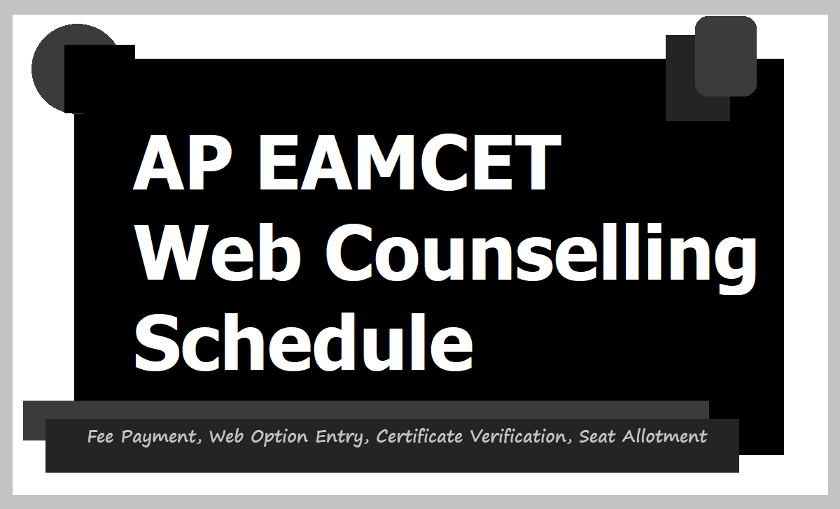 AP EAMCET 2020 Web Options Entry, Certificate Verification Schedule, Seats Allotment Dates