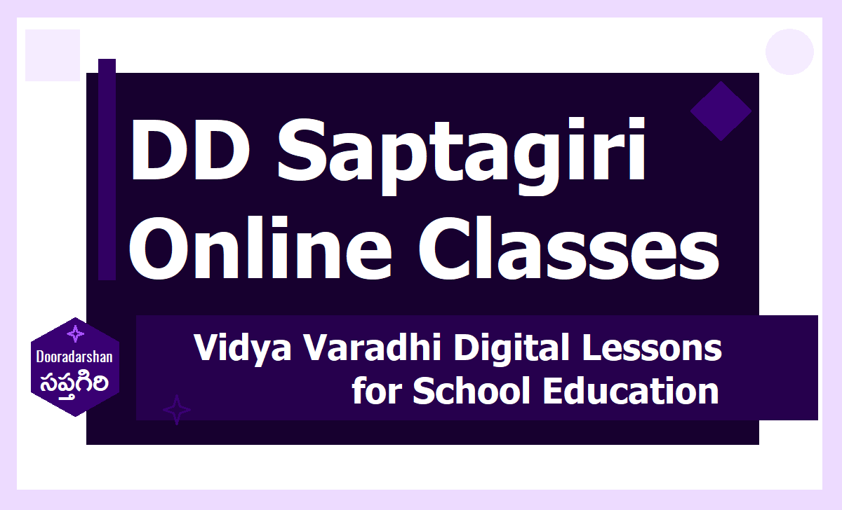 DD Saptagiri Online Classes Schedule 2020, Vidya Varadhi Digital Lessons Time table for School Education