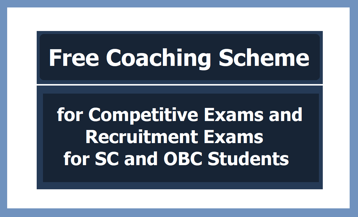 Free Coaching for Competitive Exams & Recruitment Exams 2020 for SC, OBC Students
