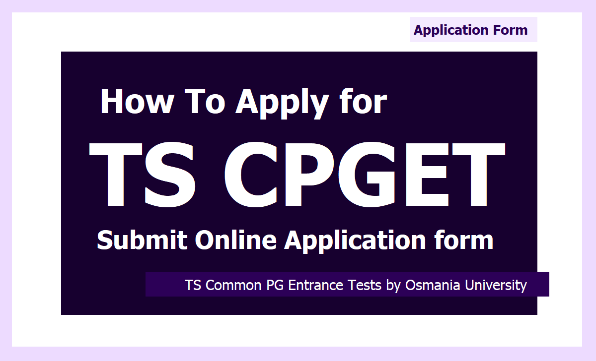 How To Apply for TS CPGET 2020 - Submit Online Application