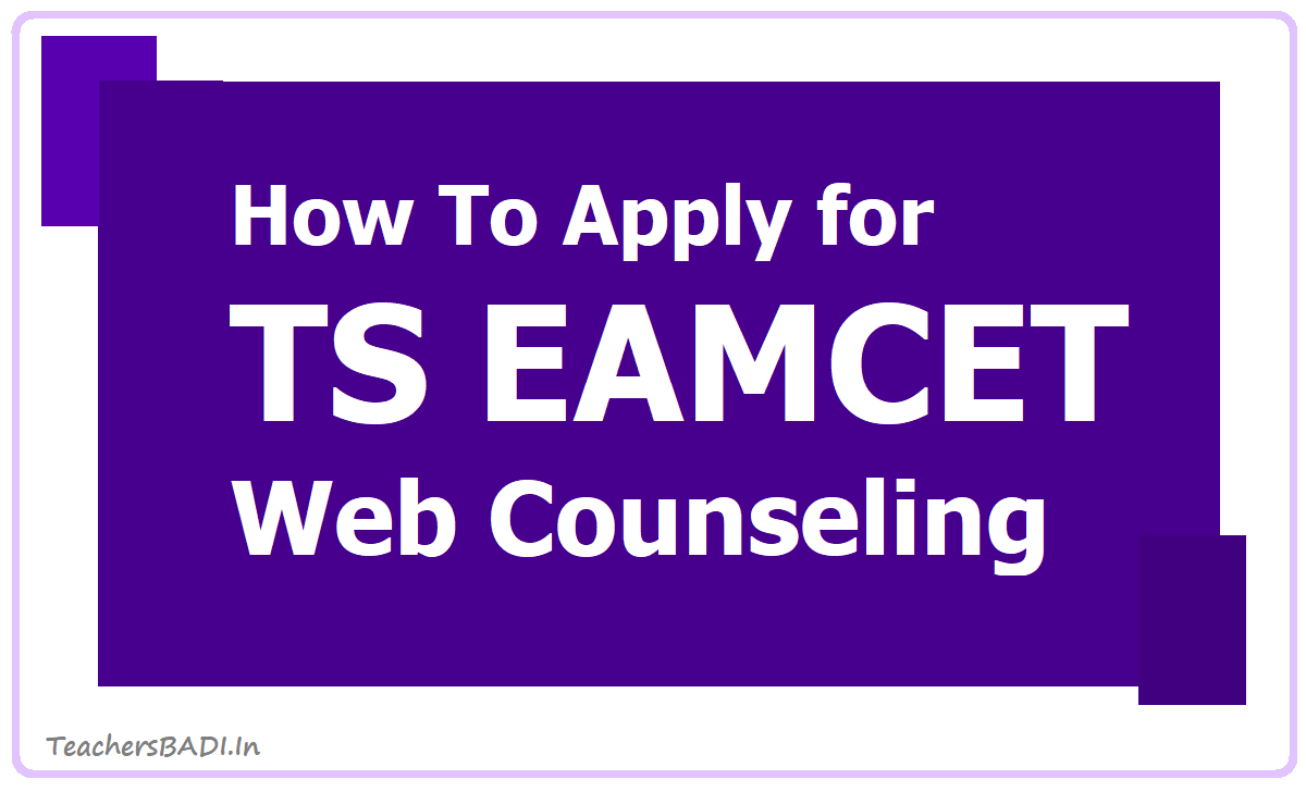 How To Apply for TS EAMCET Web Counseling 2020 for Web Option Entry, Certificate Verification, Seat Allotment