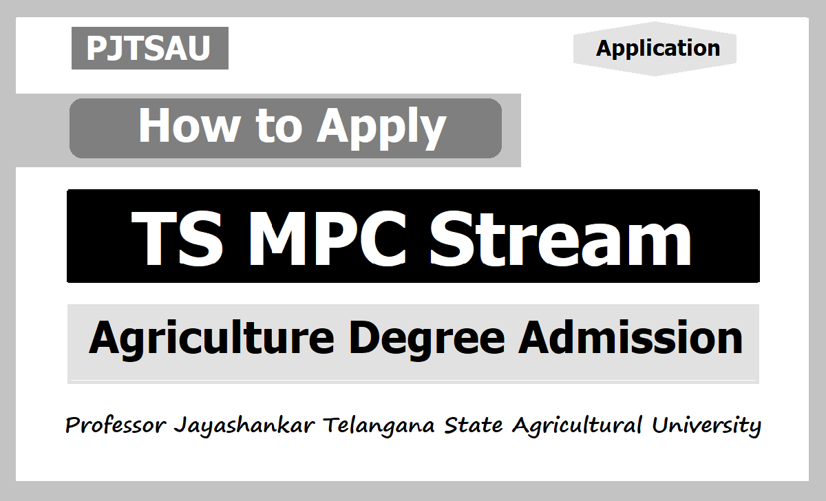 How to Apply for PJTSAU MPC Stream Agriculture BTech Degree Course Admission 2020