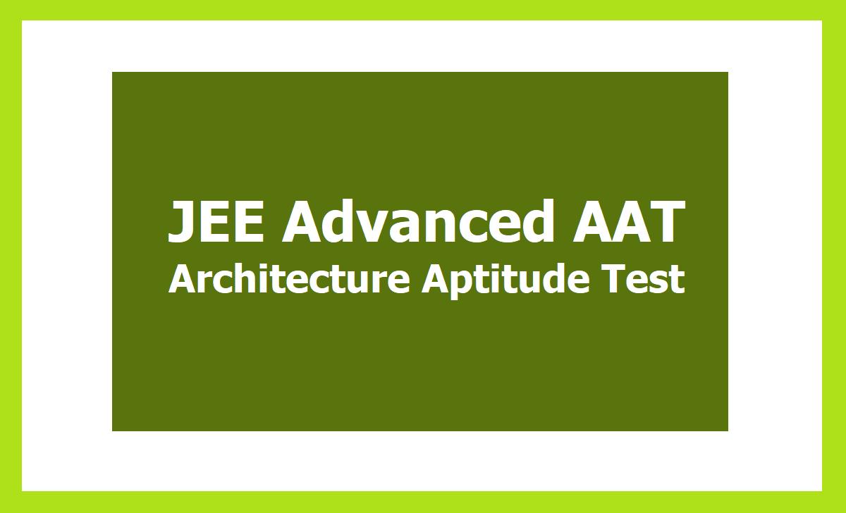 JEE Advanced AAT 2021 Architecture Aptitude Test