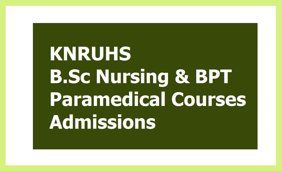 KNRUHS B.Sc Nursing & BPT  Paramedical Courses Admissions 2020