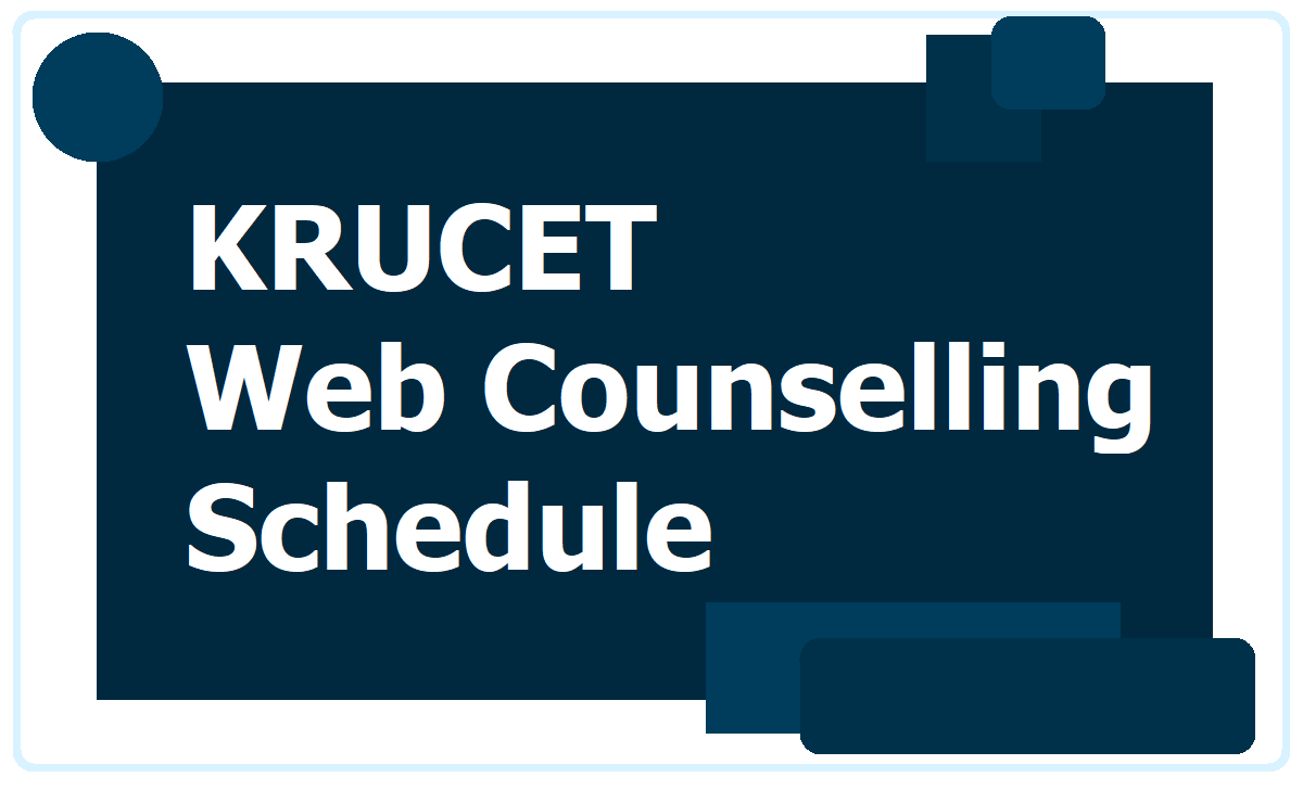 KRUCET Web Counselling Schedule 2020 for Certificates Verification