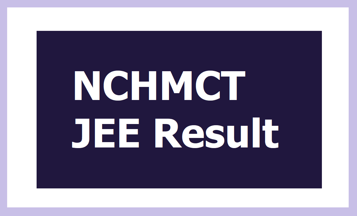NCHMCT JEE Result 2020