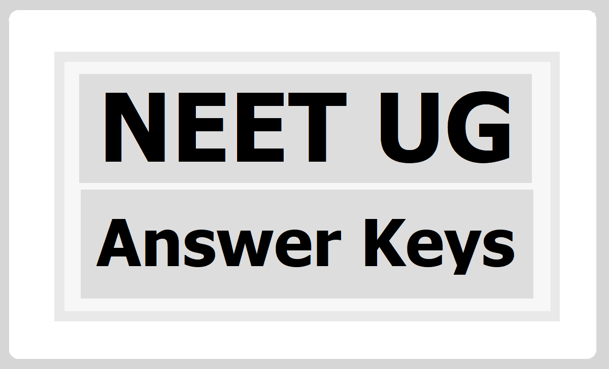 NTA NEET UG 2020 Answer Keys, OMR Sheets, challenge the responses of their OMR sheets