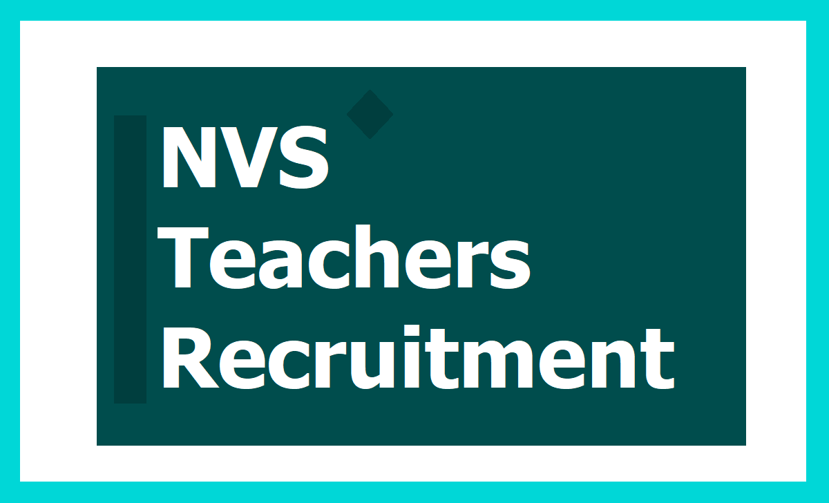NVS Teachers Recruitment 2020 for PGT, TGT, FCSA Posts