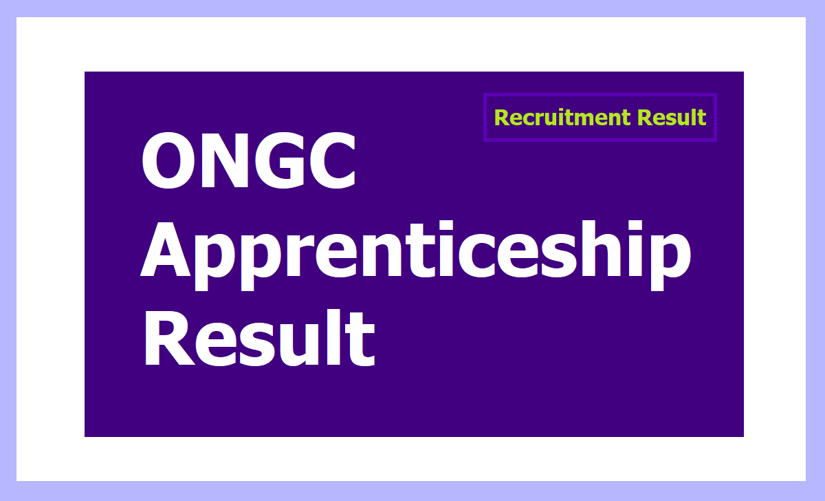 ONGC Apprenticeship Result 2020
