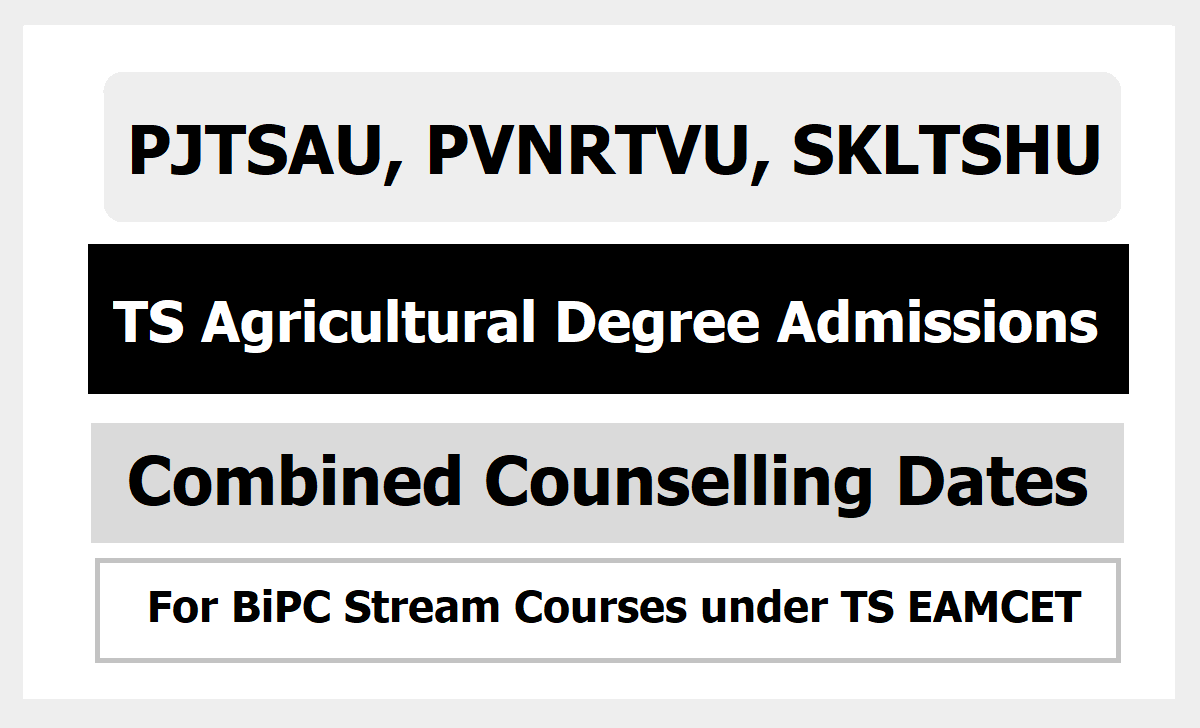 PJTSAU TS Agricultural Degree Admissions Combined Counselling Dates for PVNRTVU, SKLTSHU courses