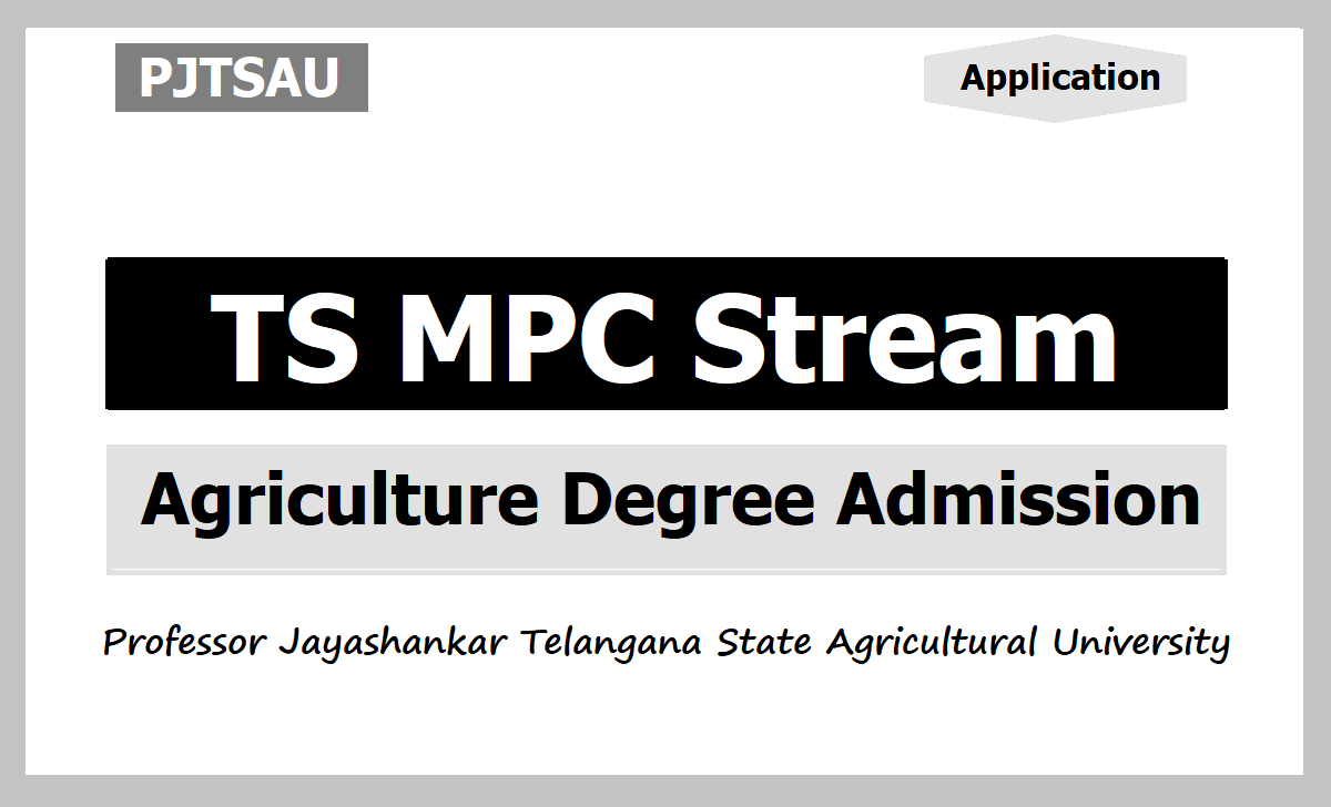 PJTSAU TS MPC stream Agriculture BTech Degree Course Admission 2020, Apply online