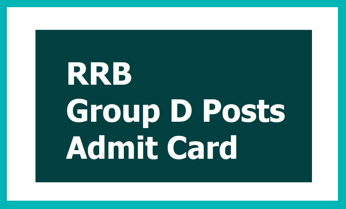 RRB Group D Posts Admit Card 2020