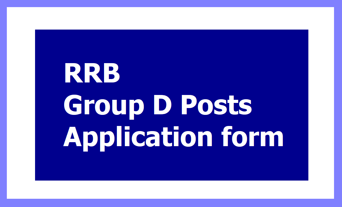 RRB Group D Posts Recruitment 2020 Online Application form