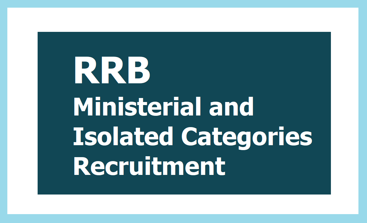 RRB Ministerial and Isolated Categories Recruitment 2019, Apply Online