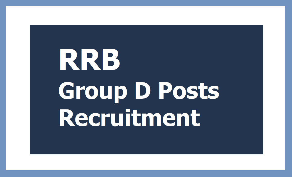 RRB Railways Group D Posts Recruitment
