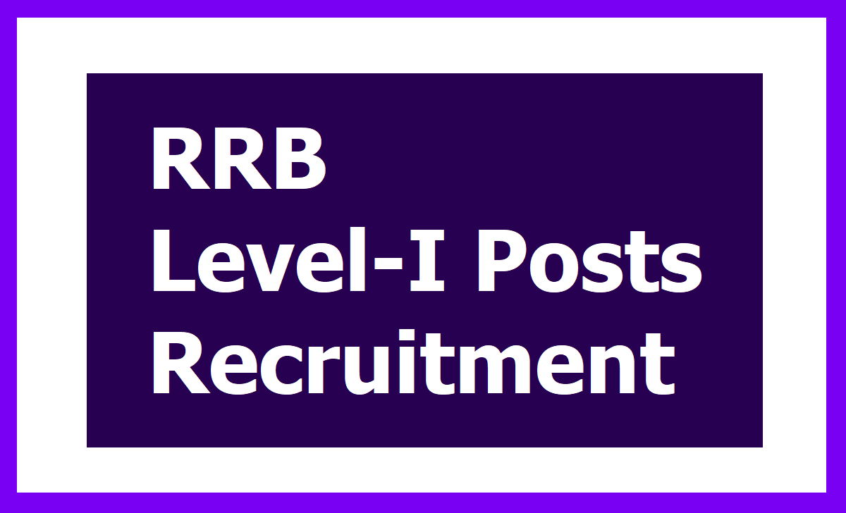 RRC Level-I Posts Recruitment 2020, Apply Online for RRB Group D Posts