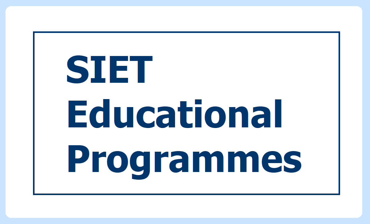 State Institute of Educational Technology (SIET) Hyderabad Educational Programmes