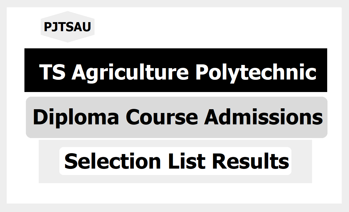 TS Agriculture Polytechnic Result 2021