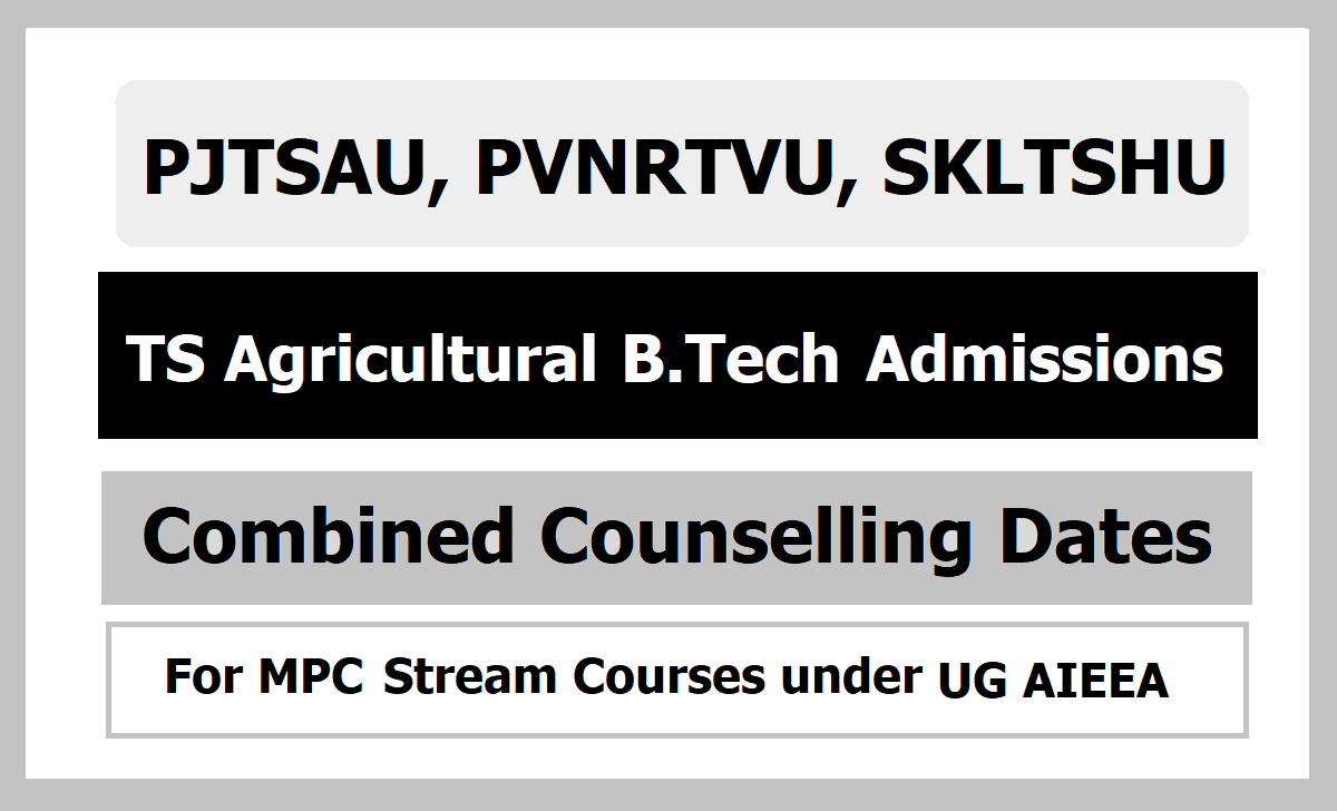 TS Agricultural Engineering Degree Admissions  Counselling