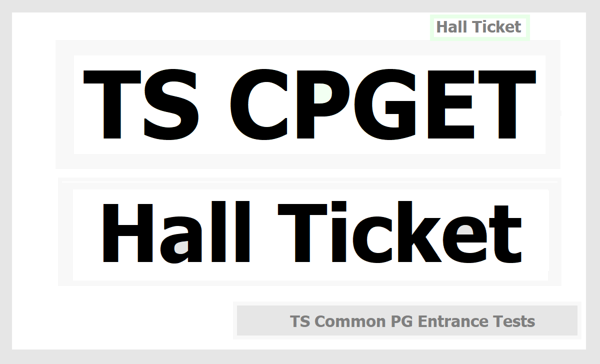TS CPGET Hall Ticket 2020 download for TS Common PG Entrance Tests