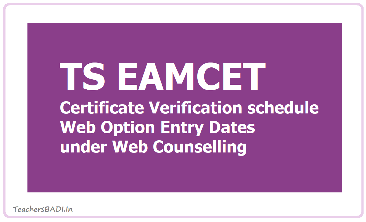 TS EAMCET Certificate Verification schedule 2020, Web Option Entry Dates under Web Counselling