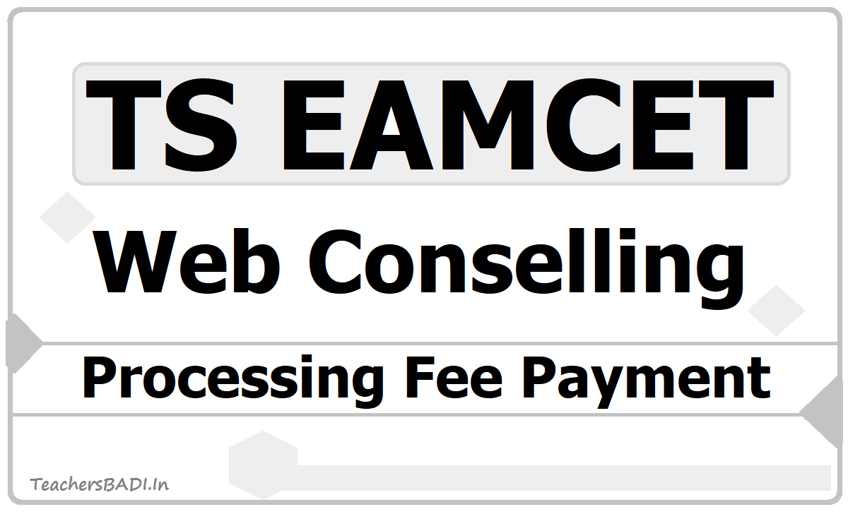TS EAMCET Processing Fee Payment 2020 On Online for Web Counseling